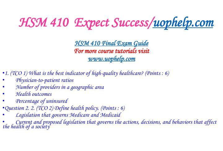 Hsm 410 expect success uophelp com2