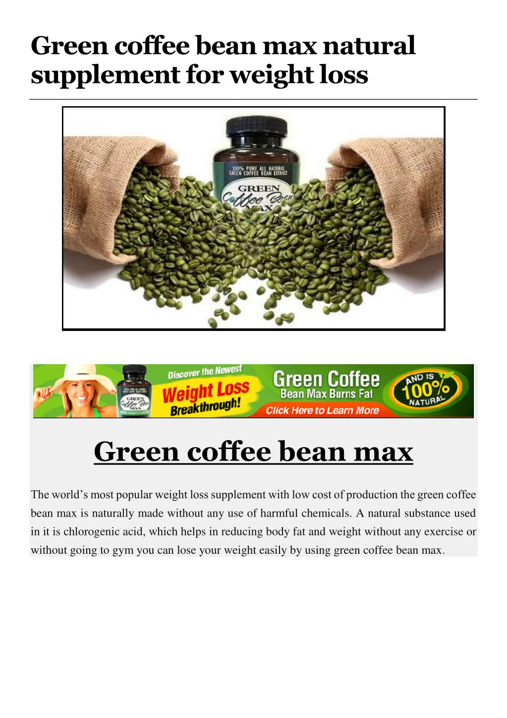 Ppt Green Coffee Bean Max Natural Supplement For Weight Loss