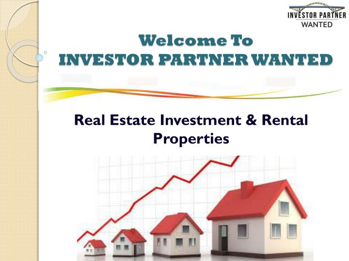 welcome to investor partner wanted