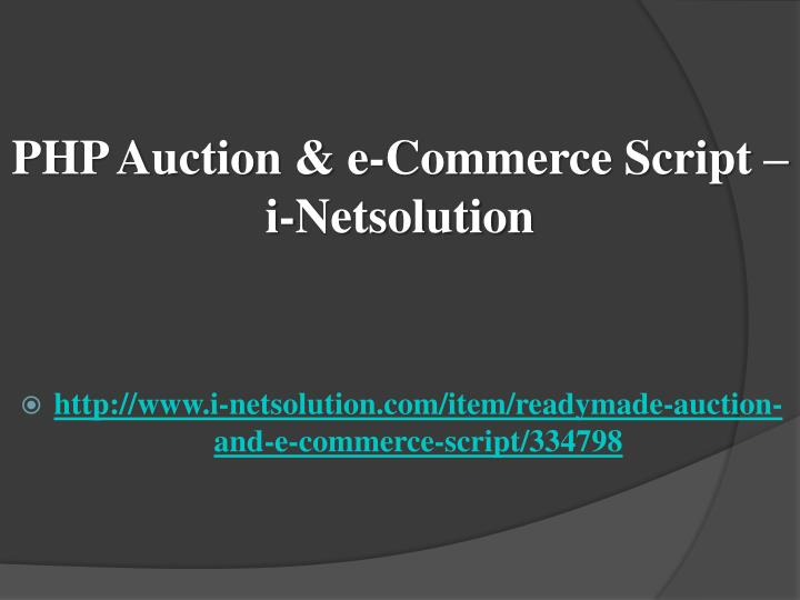 php auction e commerce script i netsolution