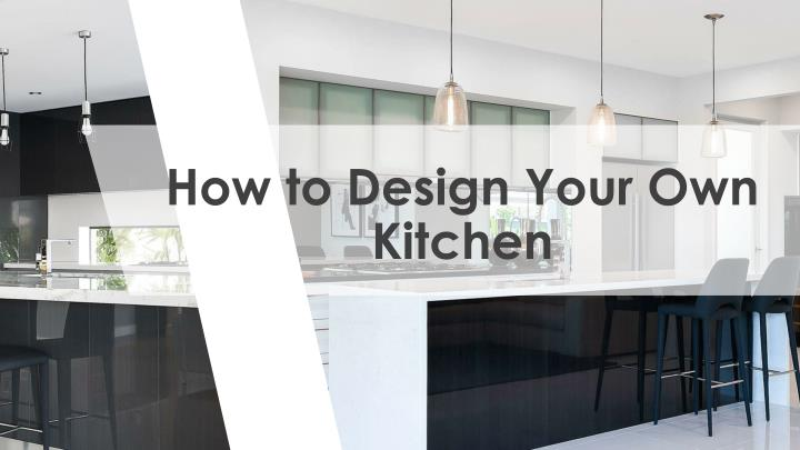 how to design your own kitchen n.