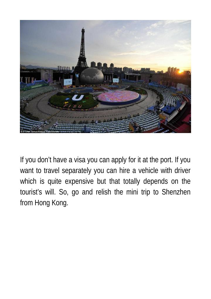 If you don't have a visa you can apply for it at the port. If you