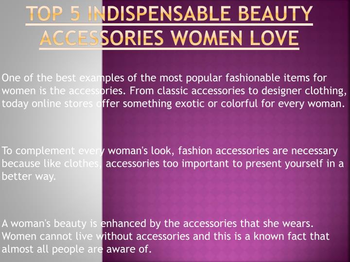 top 5 indispensable beauty accessories women love n.