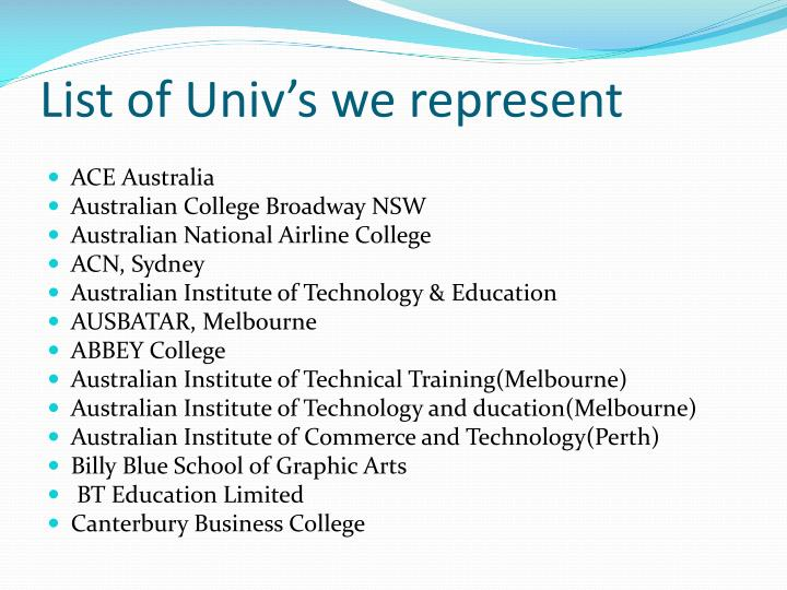 List of Univ's we represent