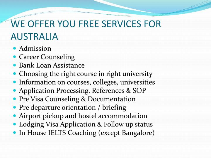 WE OFFER YOU FREE SERVICES FOR AUSTRALIA