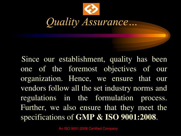 Quality Assurance…
