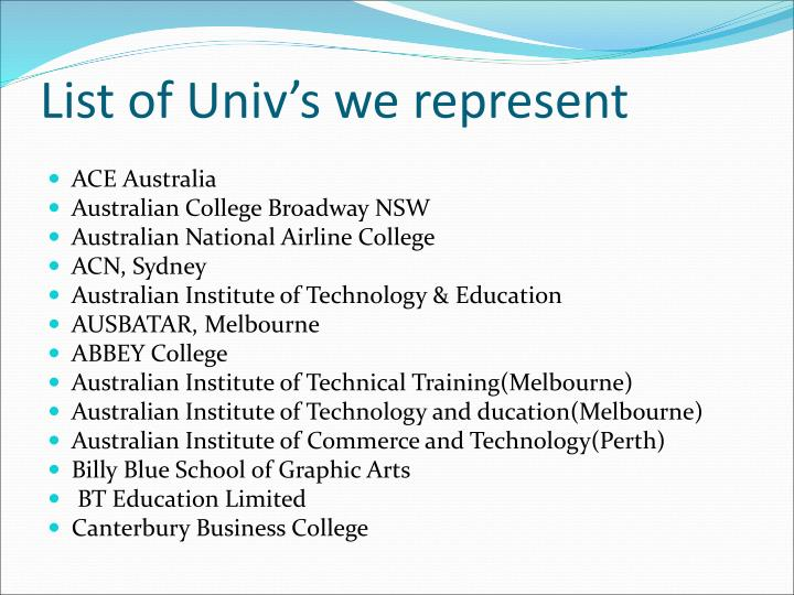 List of Univ's we represent