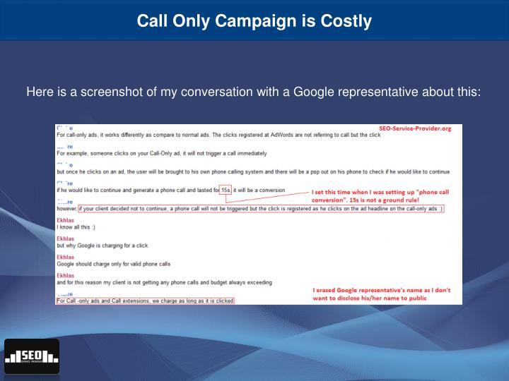 Call Only Campaign is Costly