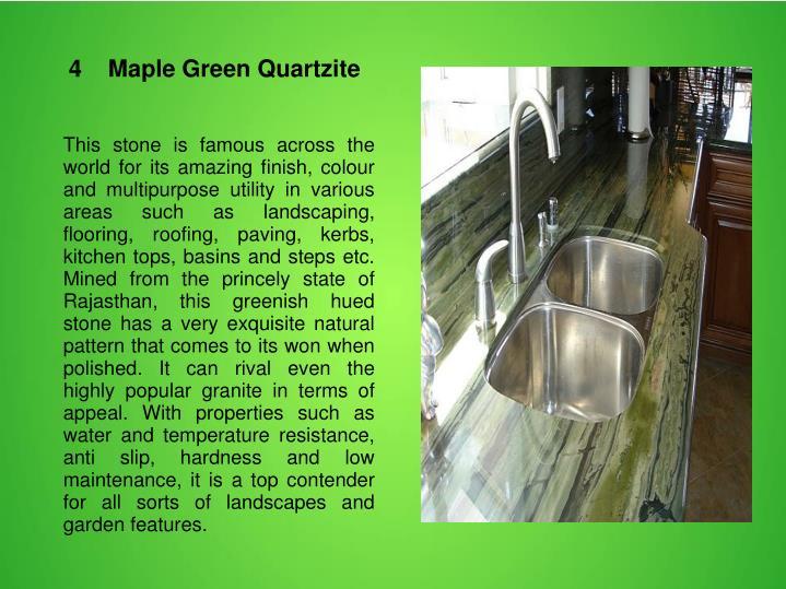 4    Maple Green Quartzite