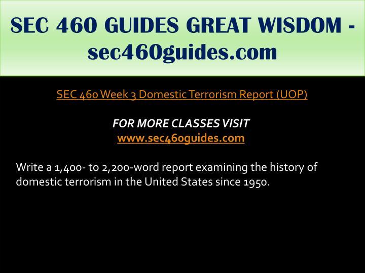 SEC 460 GUIDES GREAT WISDOM - sec460guides.com
