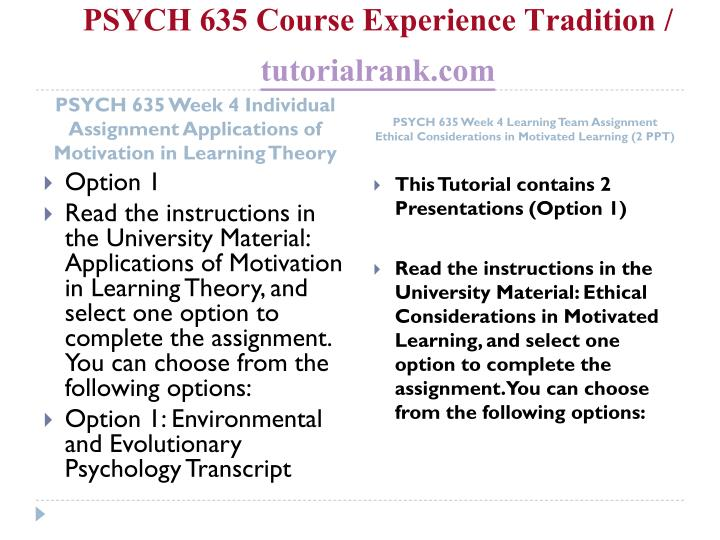 PSYCH 635 Course Experience Tradition /