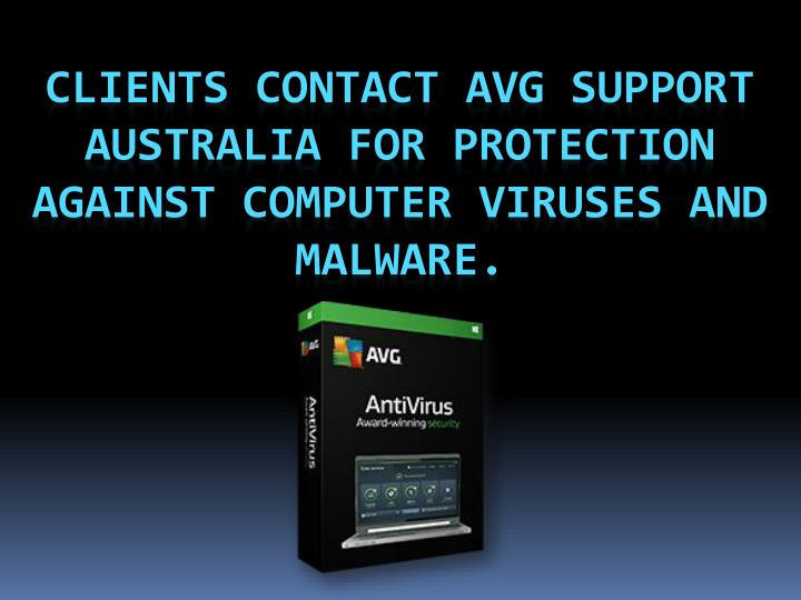 clients contact avg support australia for protection against computer viruses and malware