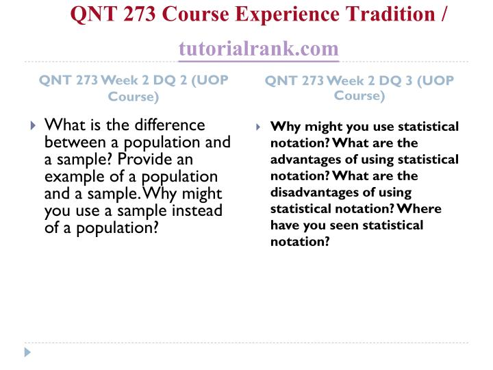 QNT 273 Course Experience Tradition /
