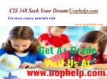 cis 348 seek your dream uophelp com8