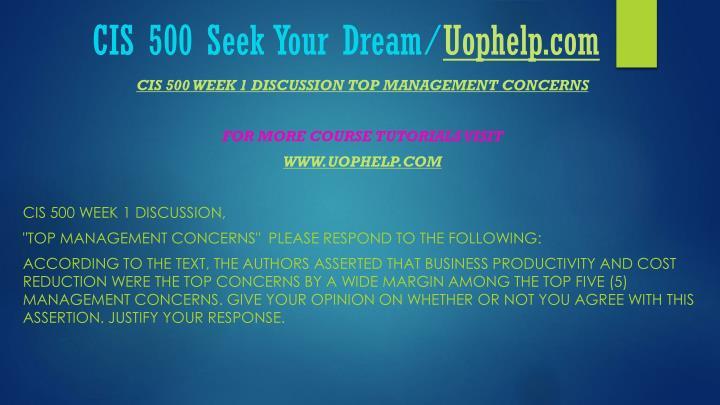 Cis 500 seek your dream uophelp com2