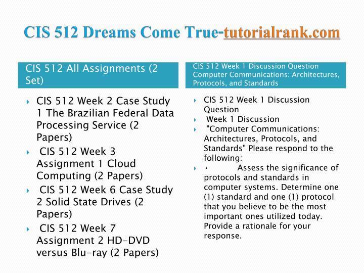 Cis 512 dreams come true tutorialrank com1