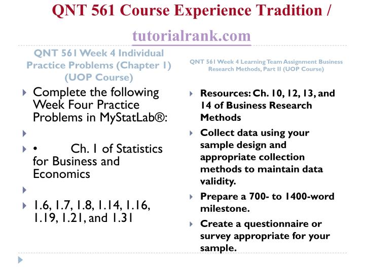 QNT 561 Course Experience Tradition /