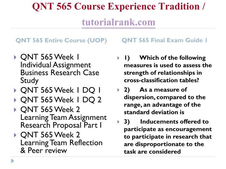Qnt 565 course experience tradition tutorialrank com1