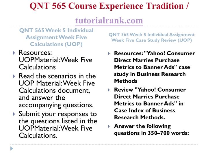 QNT 565 Course Experience Tradition /