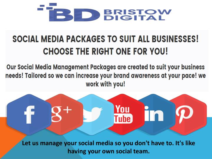 Let us manage your social media so you don't have to. It's like having your own social team.