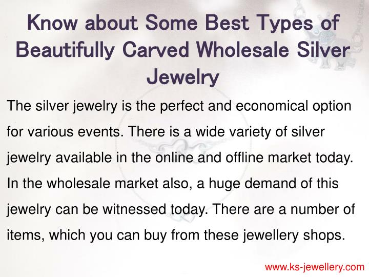 Know about Some Best Types of Beautifully Carved Wholesale Silver Jewelry