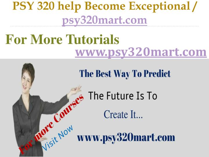Psy 320 help become exceptional psy320mart com