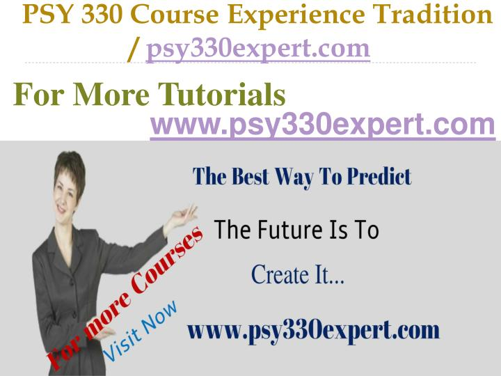 Psy 330 course experience tradition psy330expert com