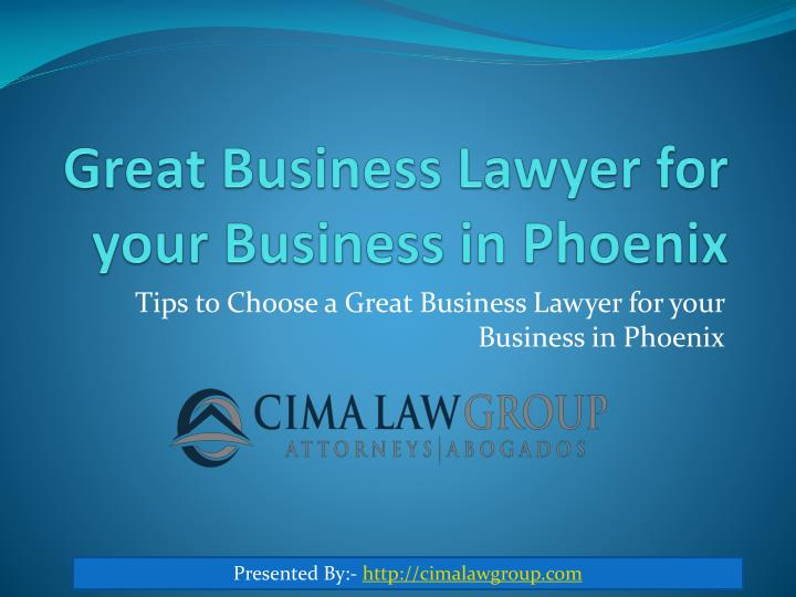 Great business lawyer for your business in phoenix