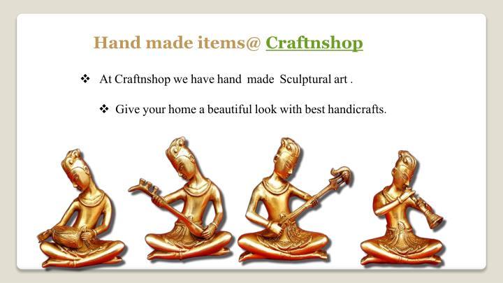 Hand made items@ Craftnshop
