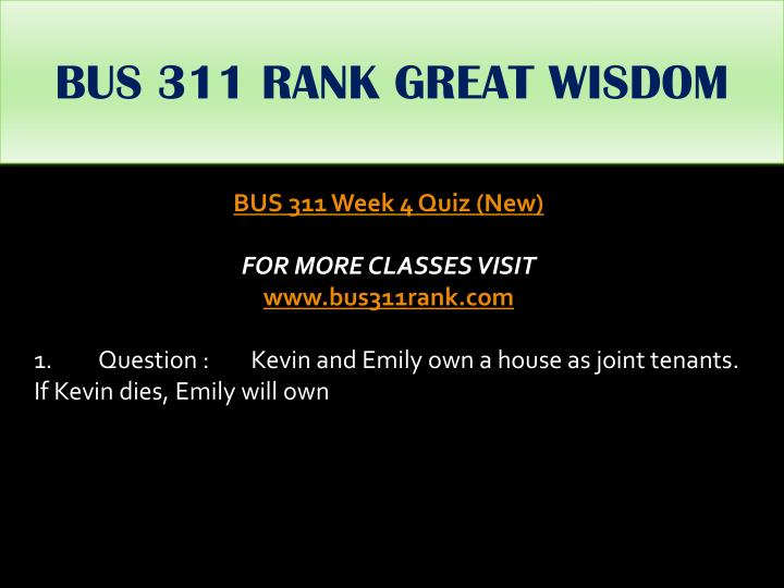 BUS 311 RANK GREAT WISDOM