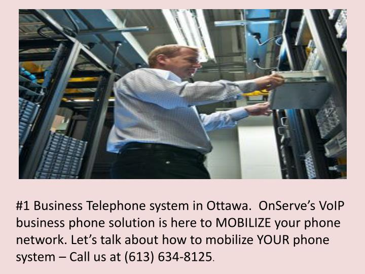 #1 Business Telephone system in Ottawa.