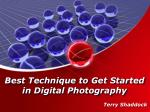 best technique to get started in digital photography