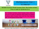 multipurpose chair vj interior