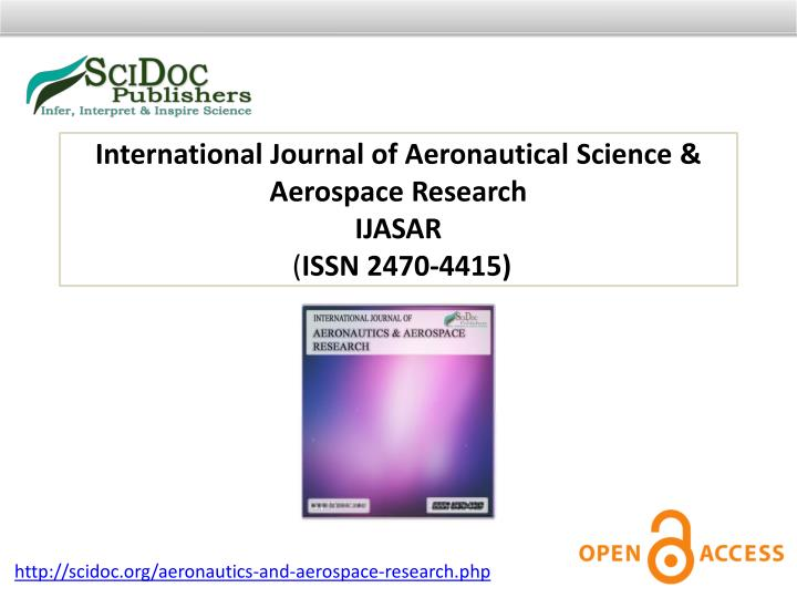 International Journal of Aeronautical Science & Aerospace Research