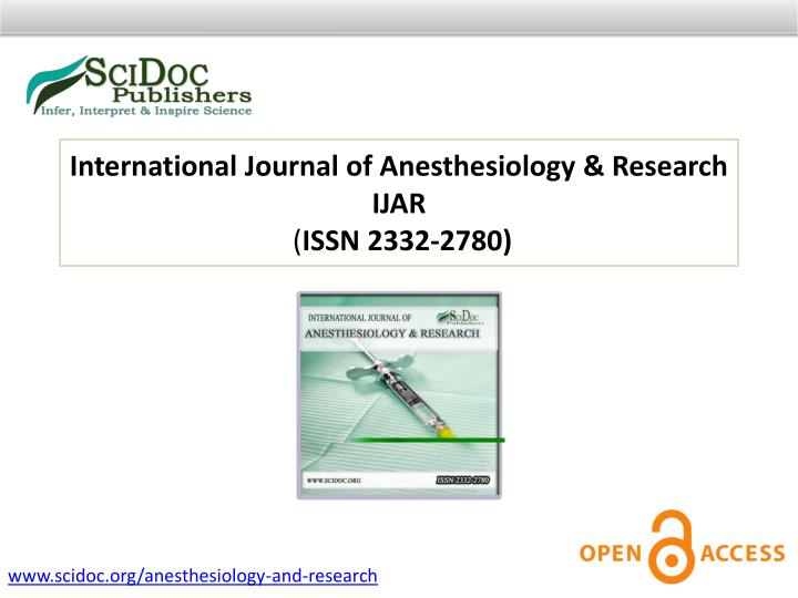 International Journal of Anesthesiology & Research