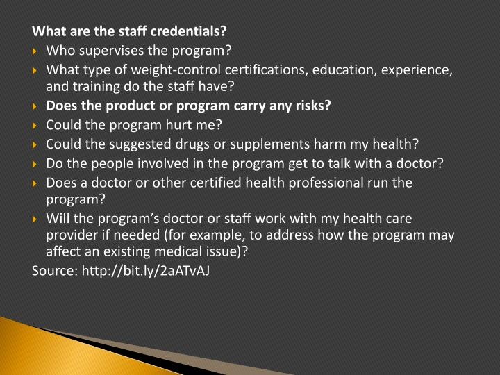 What are the staff credentials?