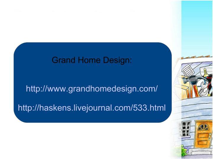 Grand Home Design: