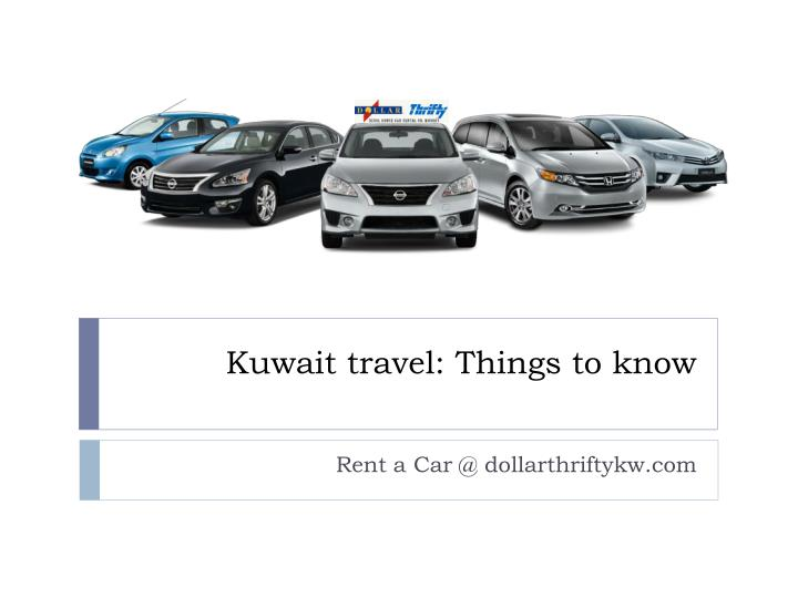 Kuwait travel things to know