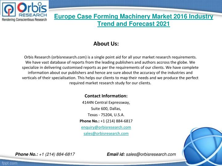 Europe case forming machinery market 2016 industry trend and forecast 20212