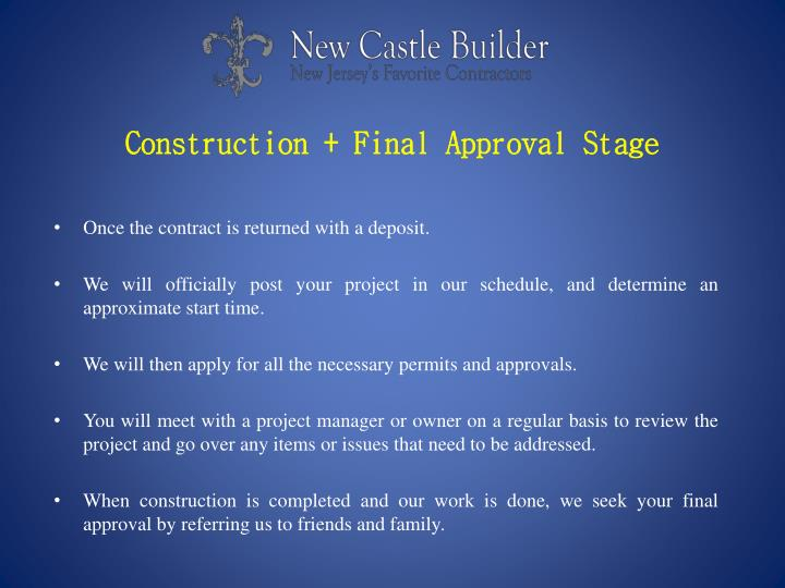 Construction + Final Approval Stage