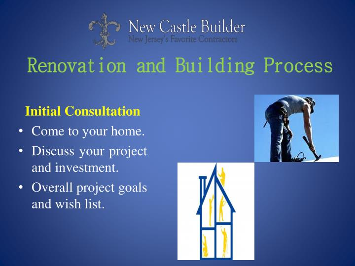 Renovation and building p rocess