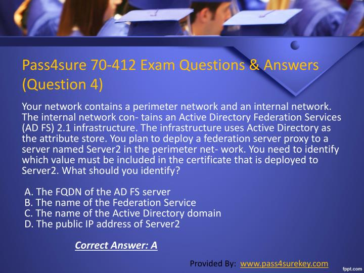 Pass4sure 70-412 Exam Questions & Answers        (Question