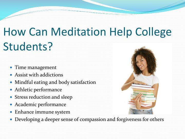 How Can Meditation Help College Students?