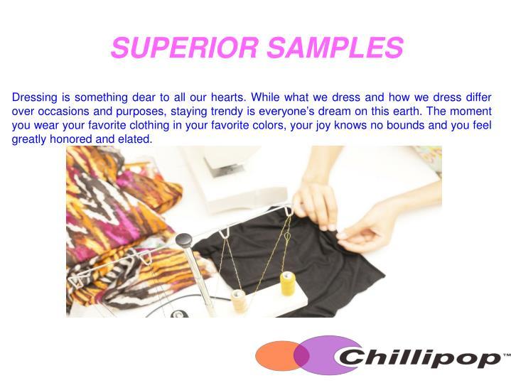 SUPERIOR SAMPLES