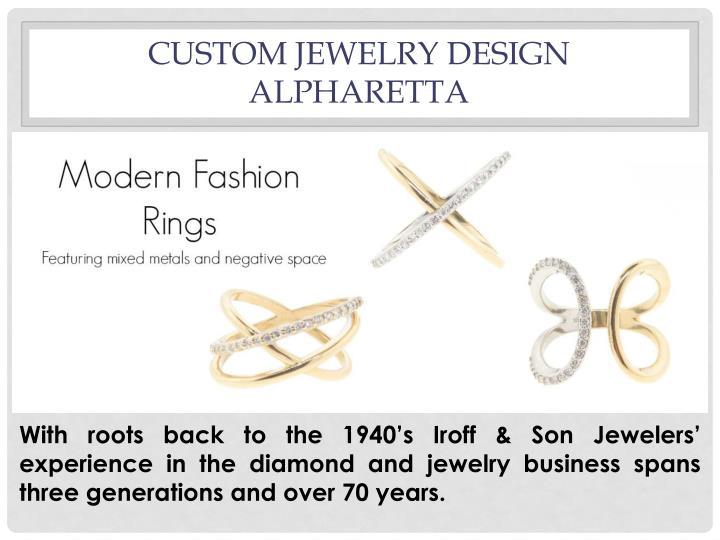 Custom Jewelry Design Alpharetta