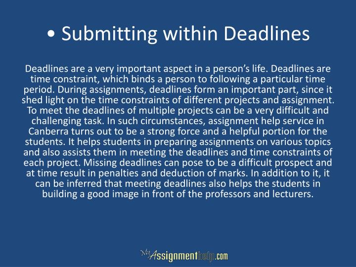 • Submitting within Deadlines