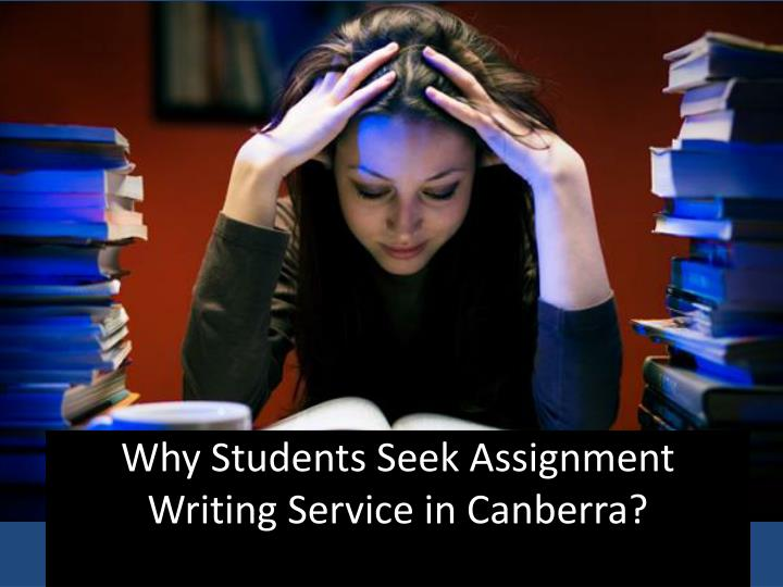 Why students seek assignment writing service in canberra
