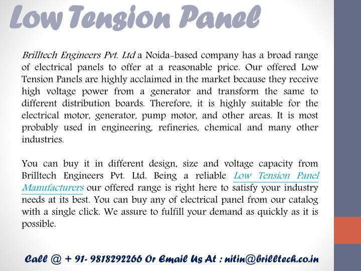 Low Tension Panel