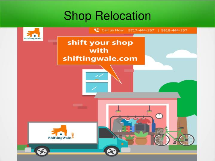 Shop Relocation