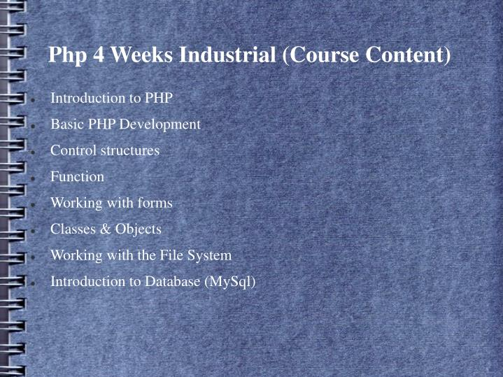 Php 4 weeks industrial course content